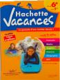 Hachette Vacances : cahier de vacances : Conforme aux programmes : unité
