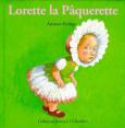 Drôles De Petites Bêtes : Lorette la pâquerette : Livre pour enfant : Unité