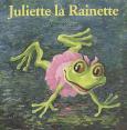 Drôles De Petites Bêtes : Juliette la rainette : Livre pour enfant : Unité