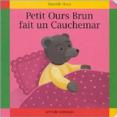 Petit Ours Brun : Fait un cauchemar : Livre pour enfant : Unité