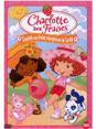 Dvd : Charlotte aux fraises Championne de l'amitié : DVD pour enfants : Unité