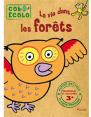 Piccolia : Les colo-écolo La vie des forêts : Livre pour enfant : Unité