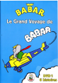 Dvd : Babar Le grand voyage de Babar volume 1 : DVD pour enfants : Unité