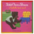 Petit Ours Brun : S'habille tout seul : Livre pour enfant : Unité