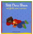 Petit Ours Brun : Est faché avec maman : Livre pour enfant : Unité