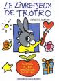 L'Âne Trotro : Jouer avec Trotro : Livre pour enfant : Unité