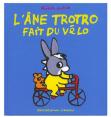 L'Âne Trotro : Fait du vélo : Livre pour enfant : Unité
