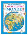 Piccolia : Mon premier atlas illustré : Le Monde : livre pour enfant