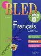Bled : français : 6ème : 11-12 ans