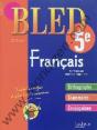 Bled : français : 5ème : 12-13 ans