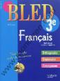Bled : français : 3ème : 14-15 ans