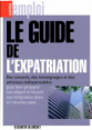 L'Express : Le guide de l'expatriation : E. Blanchet : 2009