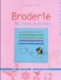 Seret, N. : Broderie, ma leçon de points : Ouvrage de broderies : livre