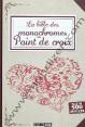 Roquement & Dupuis : La bible des monochromes : Au point de croix : livre