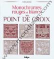 Roquement & D. : La bible des monochromes rouges et blancs : Point de croix : livre