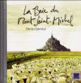 Clavreul, D.: La baie du Mont St Michel: Equinoxe: 2007