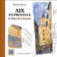 Hyver, P.: Aix-en-Provence, le pays de Cézanne: Equinoxe: 2005