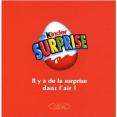 Multi-shop -Kinder surprise  Il a de la surprise dans lair  Broche