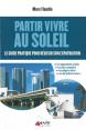 Genèse Edition : Partir vivre au soleil : Marc Flandin : 2012