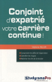 Studyrama : Conjoint d'expatrié, votre carrière continue : S. Talleux : 2012