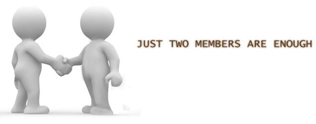 Schon zwei Mitglieder reichen aus!