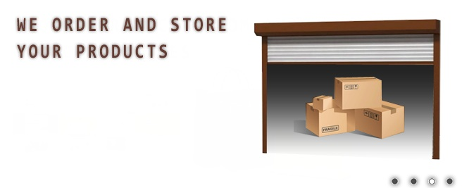 We order and store your products