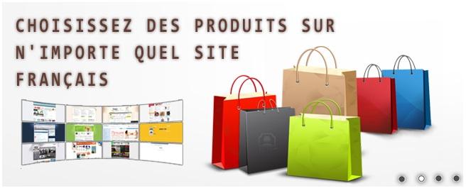 Choisissez des produits sur n'importe quel site français